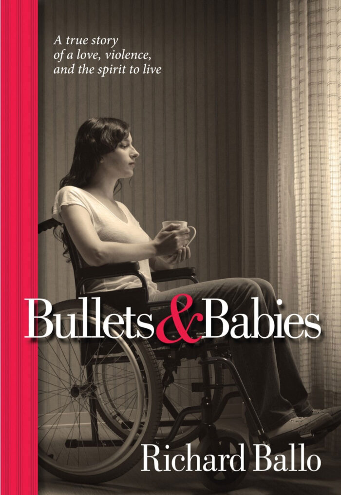 Bullets & Babies by Richard Ballo