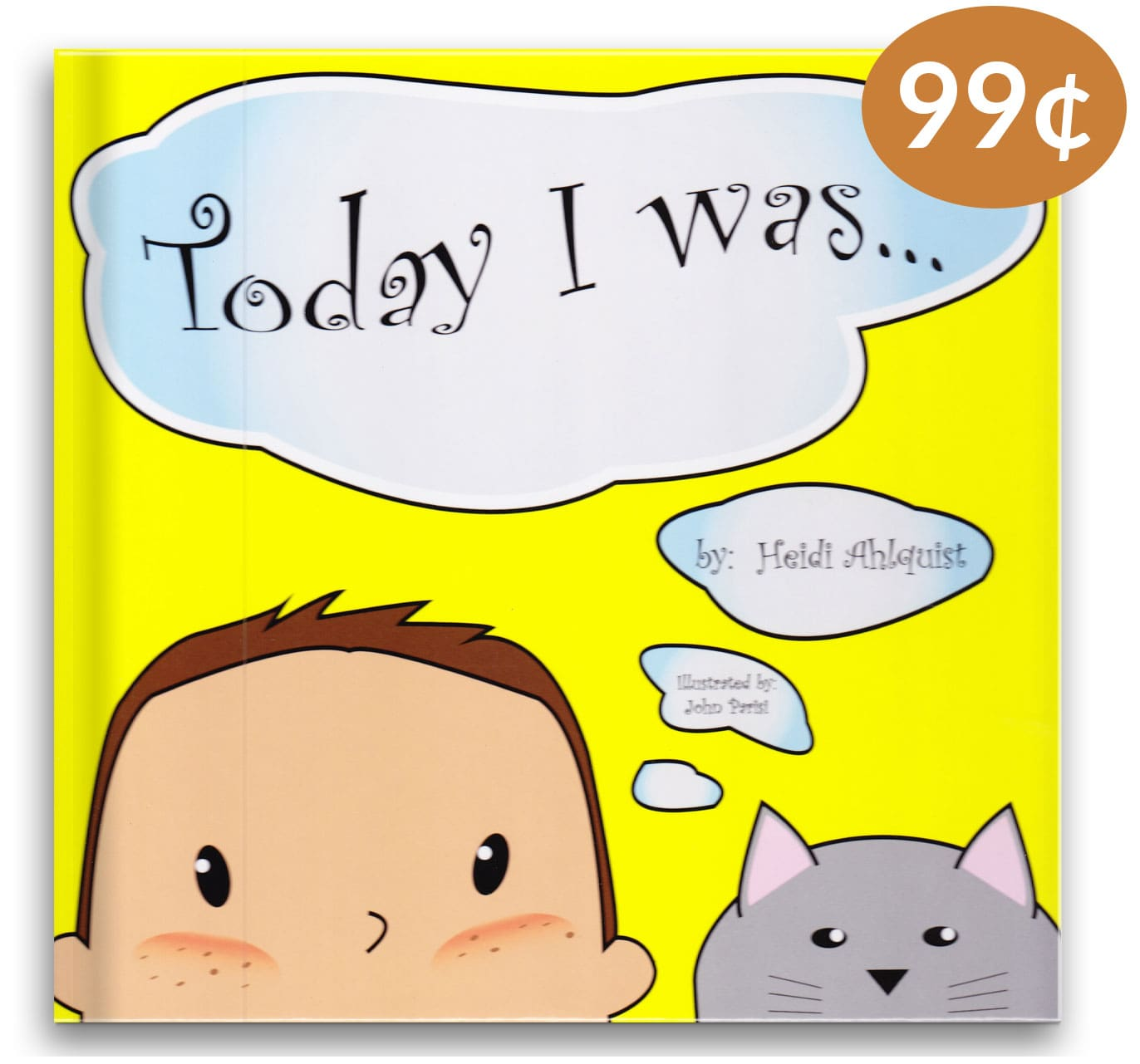 Today I was Children's Book 99 cent deal from Tolman Main Press
